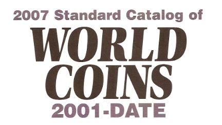 2007 Standard catalog of WORLD COINS. 2001-Date.