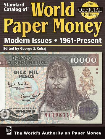 Standard catalog of WORLS PAPER MONEY. 1961-Present.