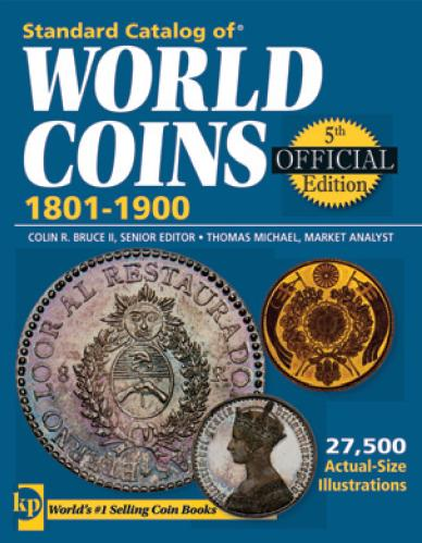 Standard Catalog of WORLD COINS. 1801-1900.
