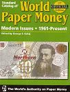 Standard catalog of WORLD PAPER MONEY. 1961-Present (2007). 13 edition.