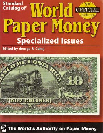 Krause. Albert Pick. Standard catalog of WORLD PAPER MONEY. Specialized Issues. 10-е издание.
